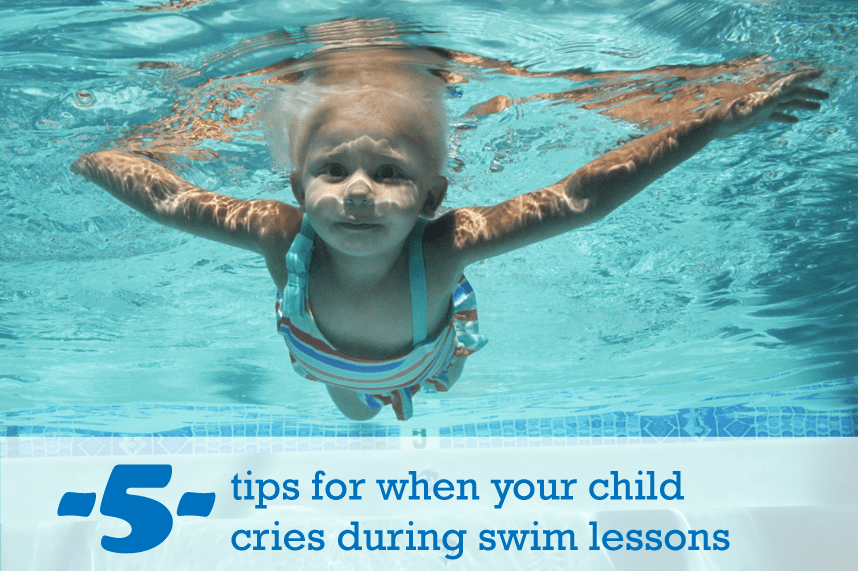 swim lessons crying