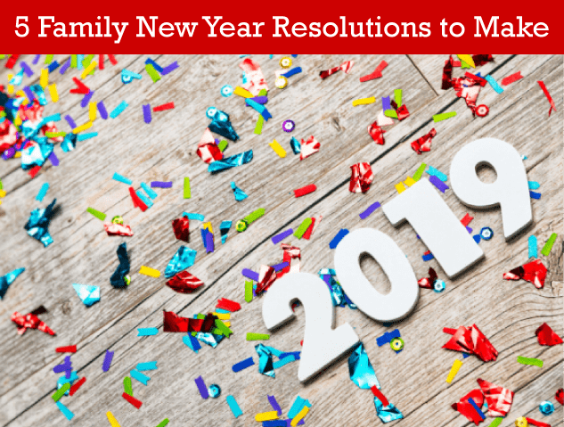5 Family New Year Resolutions to Make